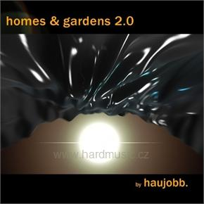 Haujobb - Homes And Gardens