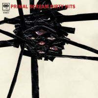 Primal Scream: DIRTY HITS